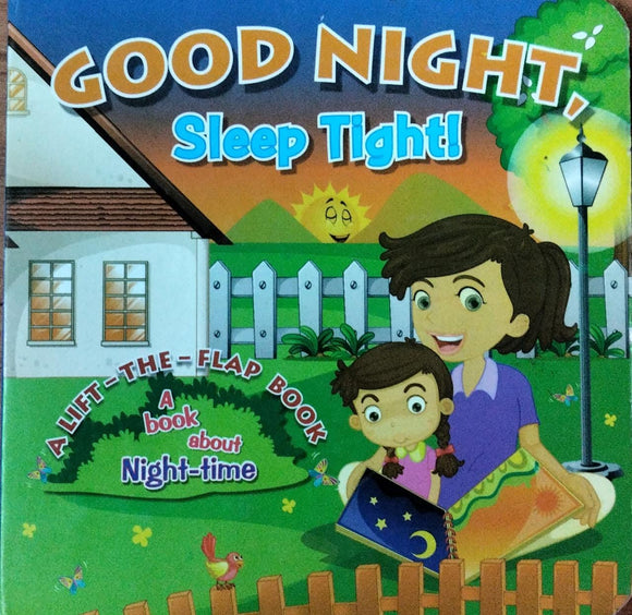 Good Night Sleep Tight! (Hard Cover )