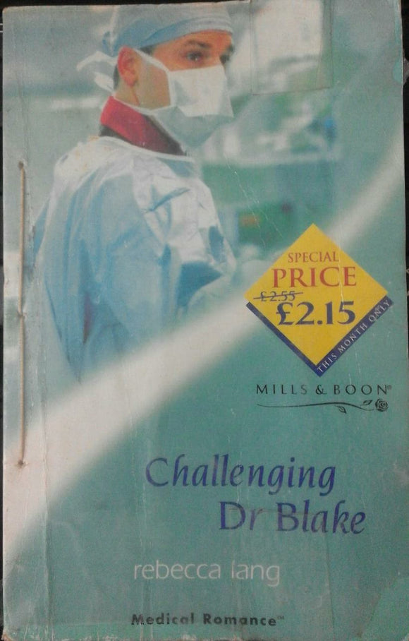 Challenging Dr Blake by Mills & Boon