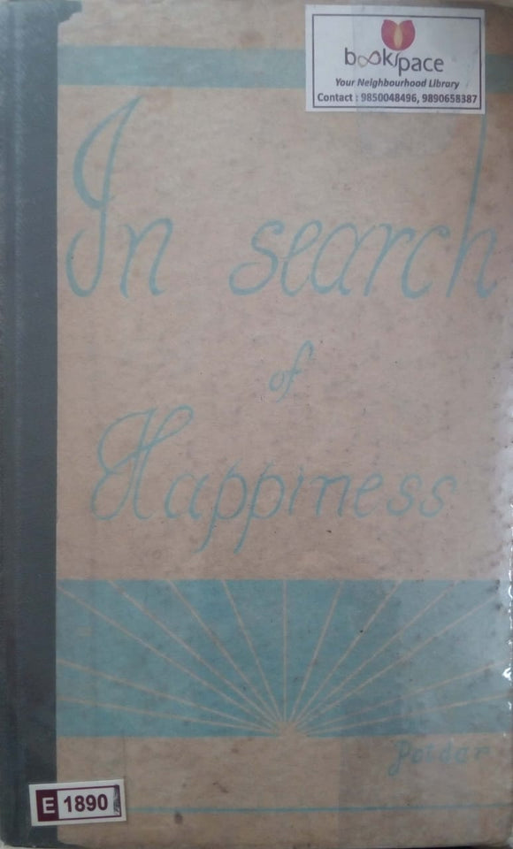 In Search of Happiness by M. G. Potdar