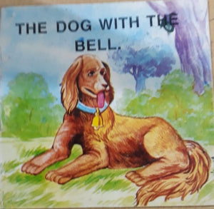 The Dog with the bell