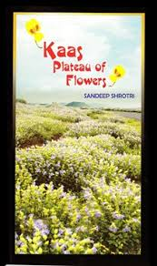 kaas plateau of flowers by sandeep shorti