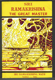 sri ramakrishna the great master by Swami Saradananda
