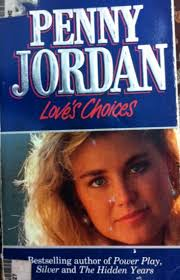 Loves Choices (Mills & Boon Modern) by Penny Jordan