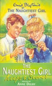 The Naughtiest Girl Keeps A Secret by Enid Blyton