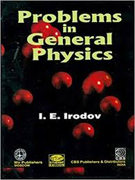 Problems in General Physics by Irodov I. E