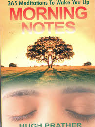 Morning Notes: 365 Meditations to Wake You Up by Hugh Prather