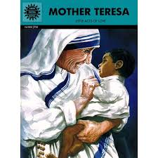 Mother Teresa little acts of love