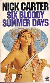 Six Bloody Summer Days by Nick Carter