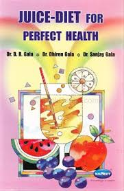 Juice-diet for perfect health