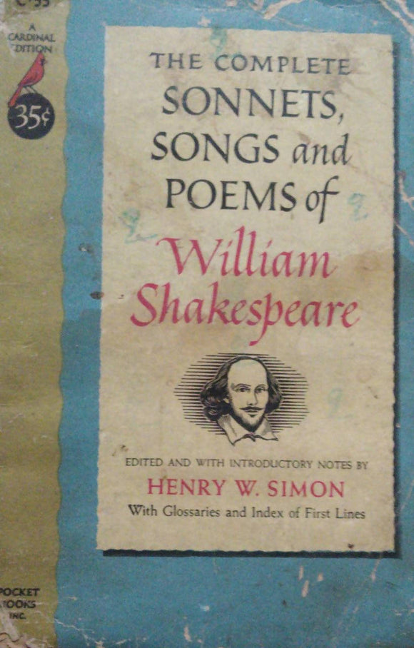 The Complete Sonnets Songs & Poems Of William Shakespeare By Henry W Simon