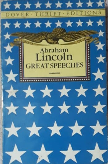 Abraham Lincoln Great Speeches