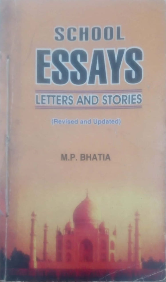 School Essays Letters And Stories by M.P.Bhatia