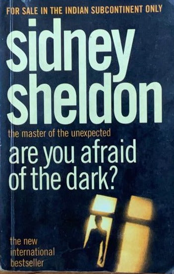 Are you afraid of Dark by Sidney Sheldon