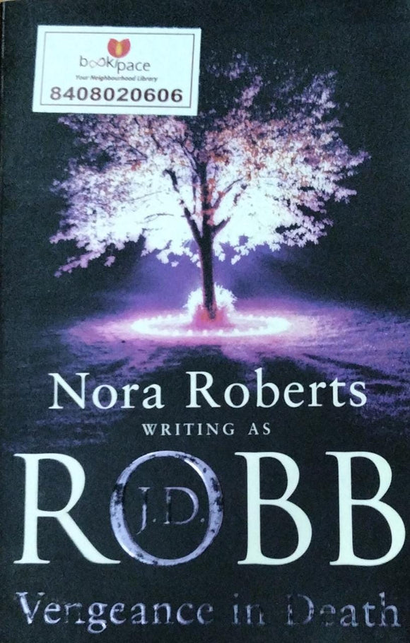 Vengeance In Death By Nora Roberts