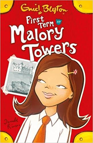 First Term: (Malory Towers) by Enid Blyton