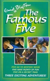 The famous five three exciting adventures by Enid Blyton