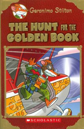 The Hunt For The Golden Book, By Geronimo Stilton
