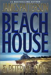 The Beach House by James Patterson , Peter De Jonge