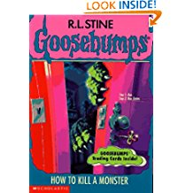 How to Kill a Monster (Goosebumps - 46)