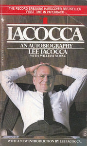 Iacocca: An Autobiography by Lee Iacocca  , William Novak