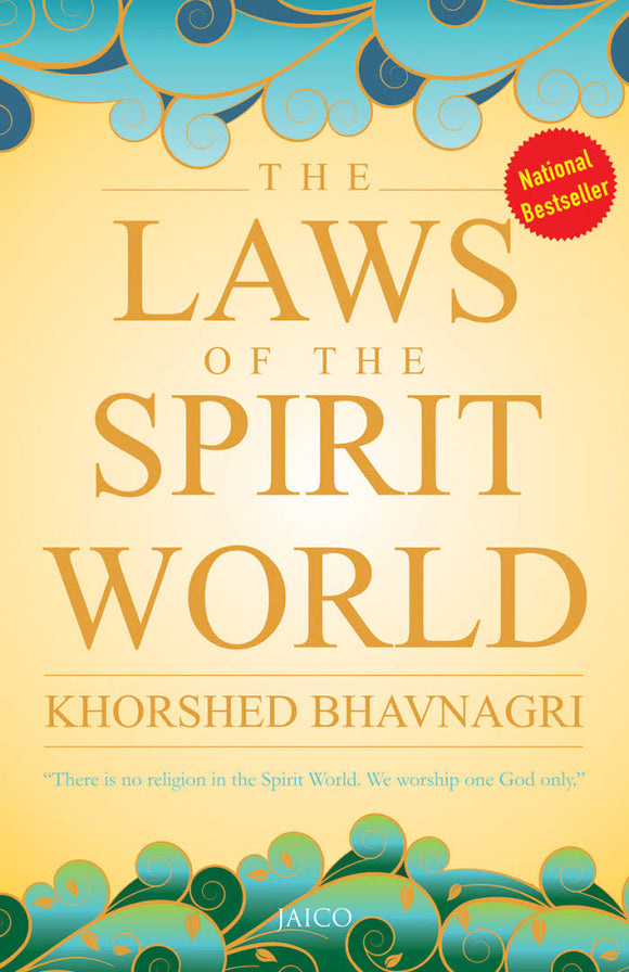 The laws of the spirit world by Khorshed Bhavnagri