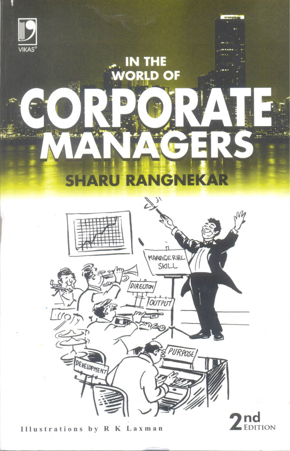 In The World of Corporate Managers by Sharu Rangnekar