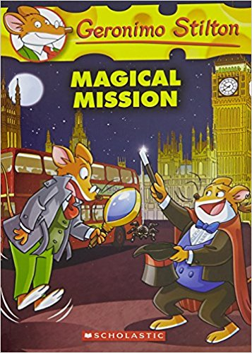 Geronimo Stilton #64: The Magical Mission