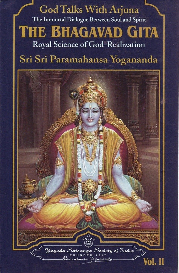 God Talks with Arjuna: vol 2 by Paramahansa Yogananda