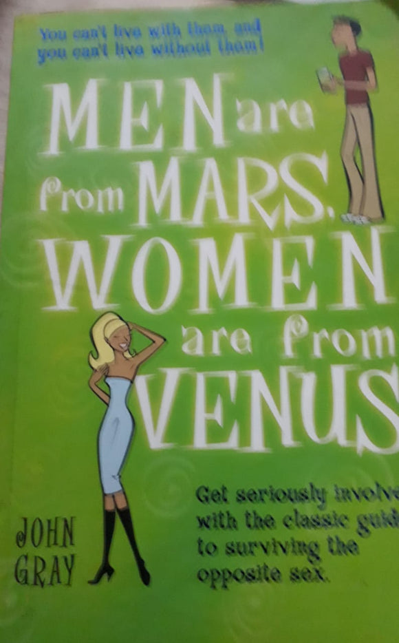 Men are from Mars Women are from Venus - By John Gary
