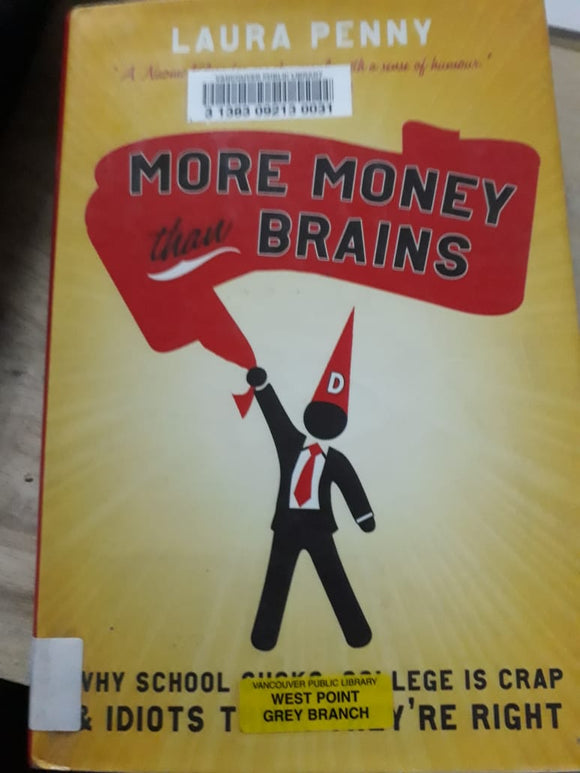 More Money than Brains - By Laura Penny