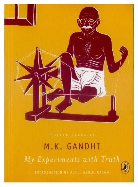 My Experiments With Truth by Mohandas K. Gandhi