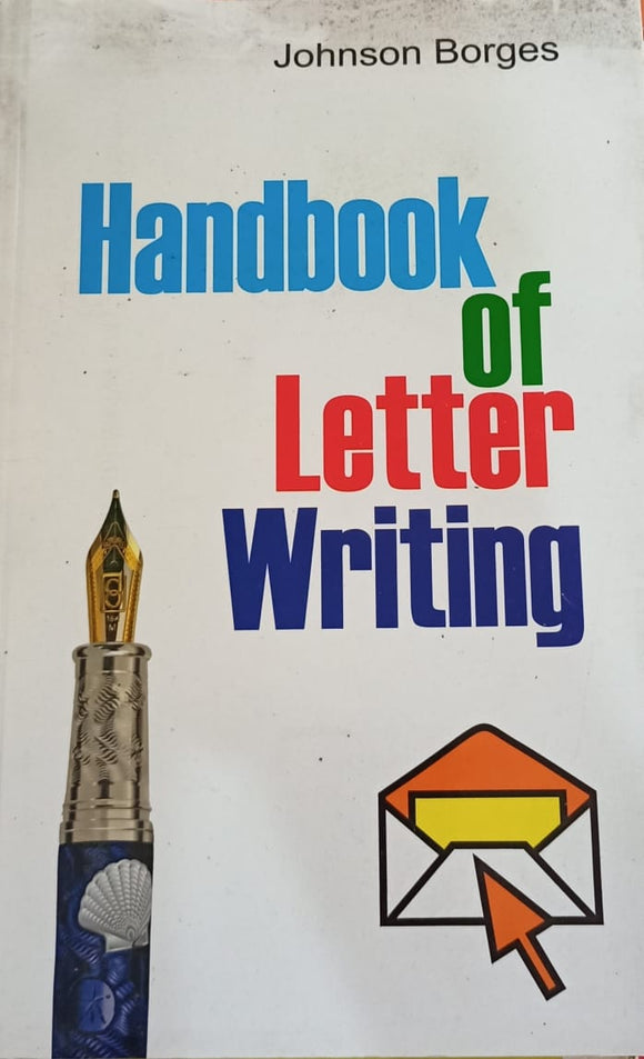 Handbook Of Letter Writting by Johnson Borges