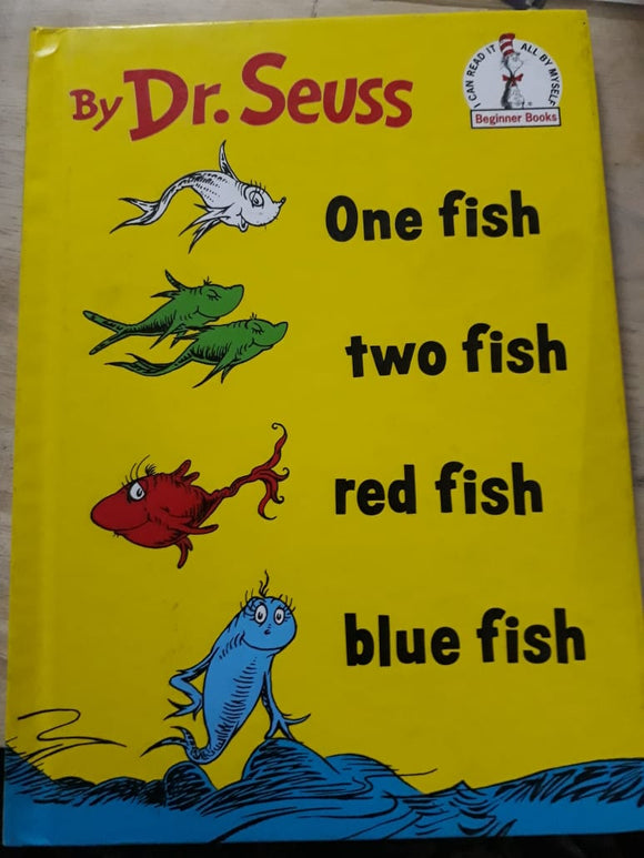 One fish two fish red fish blue fish - By Dr Seuss