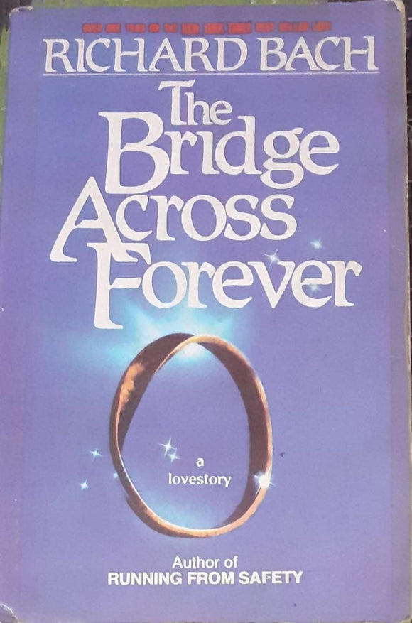 The Bridges Across Forever By Richard Bach