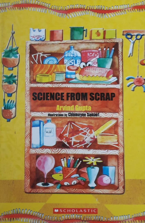 Science From Srap by Arvind Gupta