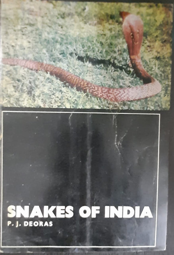 Snakes Of India by P.J.Deoras Second Edition