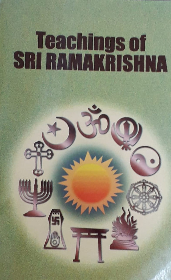 Teachings Of Sri Ramkrishna by Advaita Ashrama