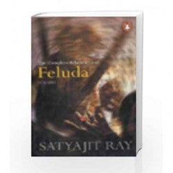 The Complete Adventures of Feluda: Volume One Satyajit Ray
