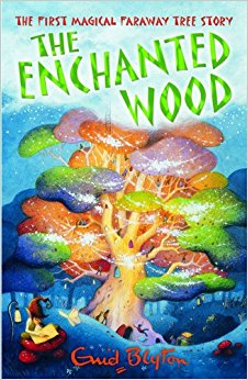 The Enchanted Wood: The Magic Faraway Tree by Enid Blyton