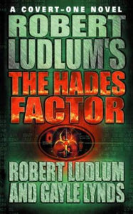 The Hades Factor By Robert Ludlum, Gayle Lynds