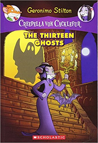 Creepella Von Cacklefur - 1 The Thirteen Ghosts: 01 (Geronimo Stilton)