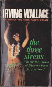 The Three Sirens by Irving Wallace