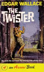 The Twister by Edgar Wallace