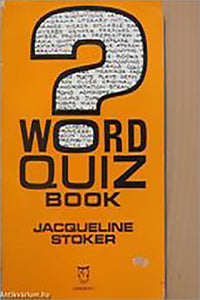 The Word Quiz Book By Jacqueline Stoker