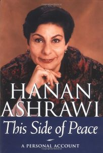 This Side Of Peace by Ashrawi, Hanan