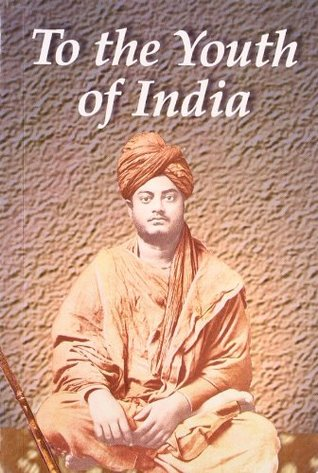 To the Youth of India by Swami Vivekananda
