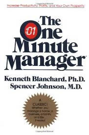 The One Minute Manager By Kenneth Blanchard & Spencer Johnson