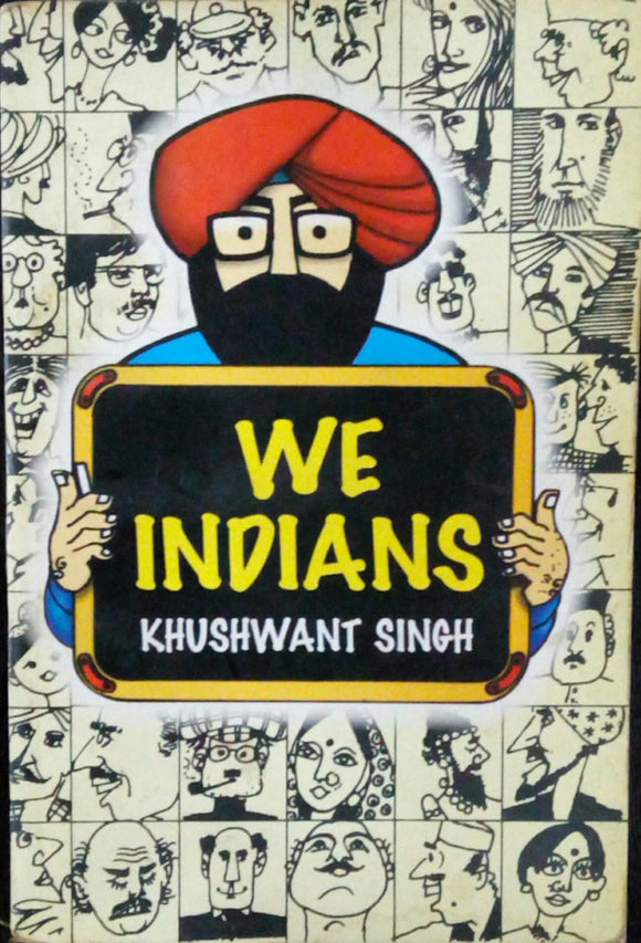 We Indians by Khushwant Singh