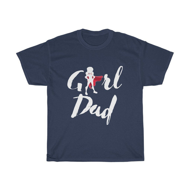 Girl Dad Tee - White text