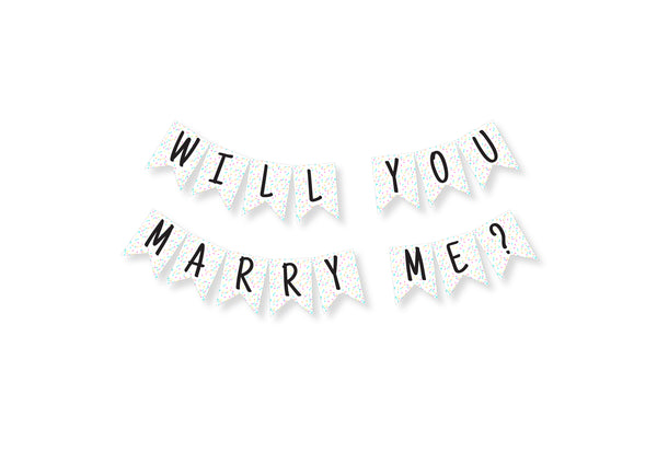 Will You Marry Me? Banderitas